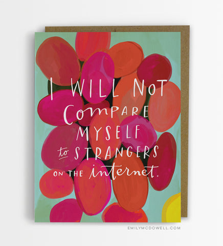 Strangers on the internet greeting card
