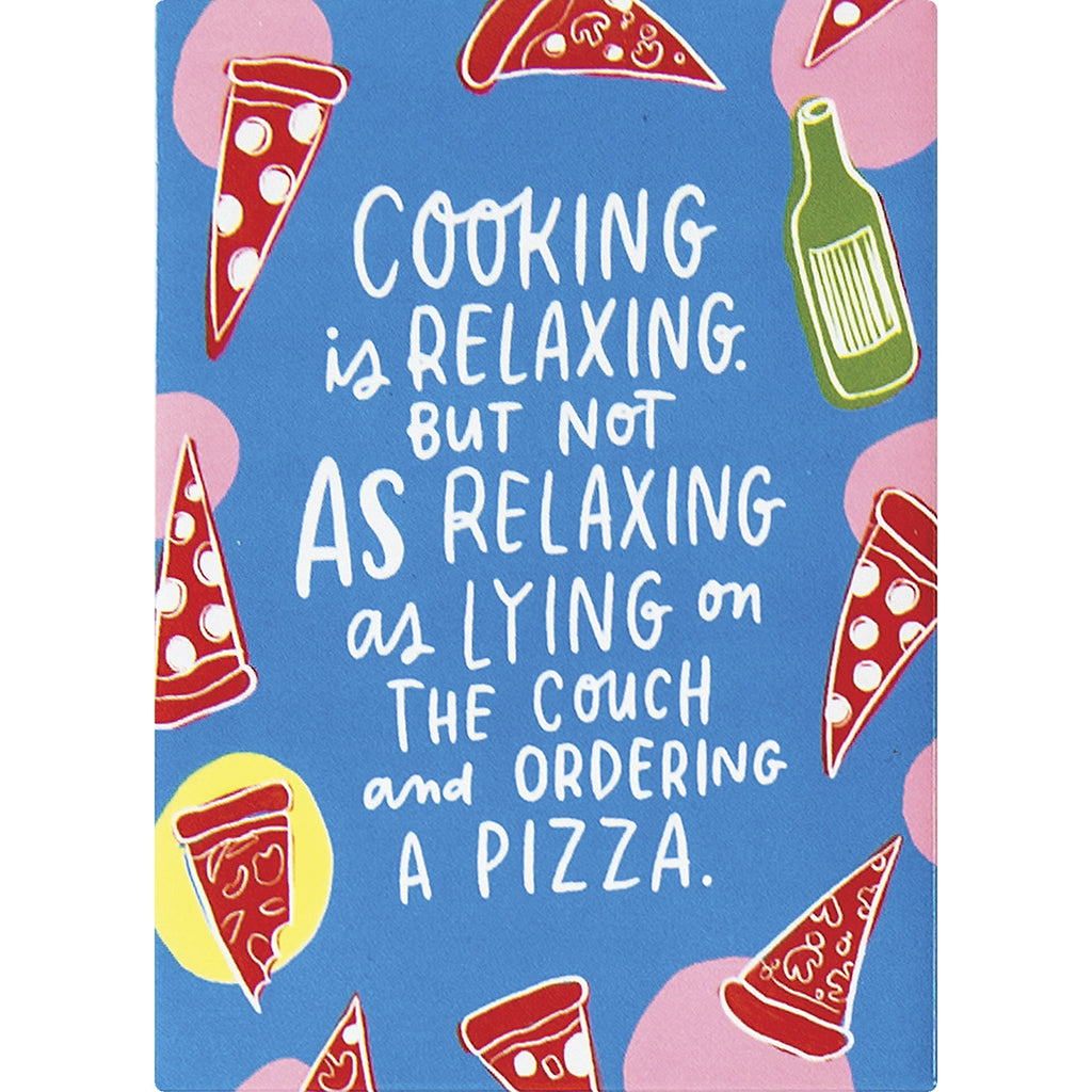Cooking Is Relaxing Magnet