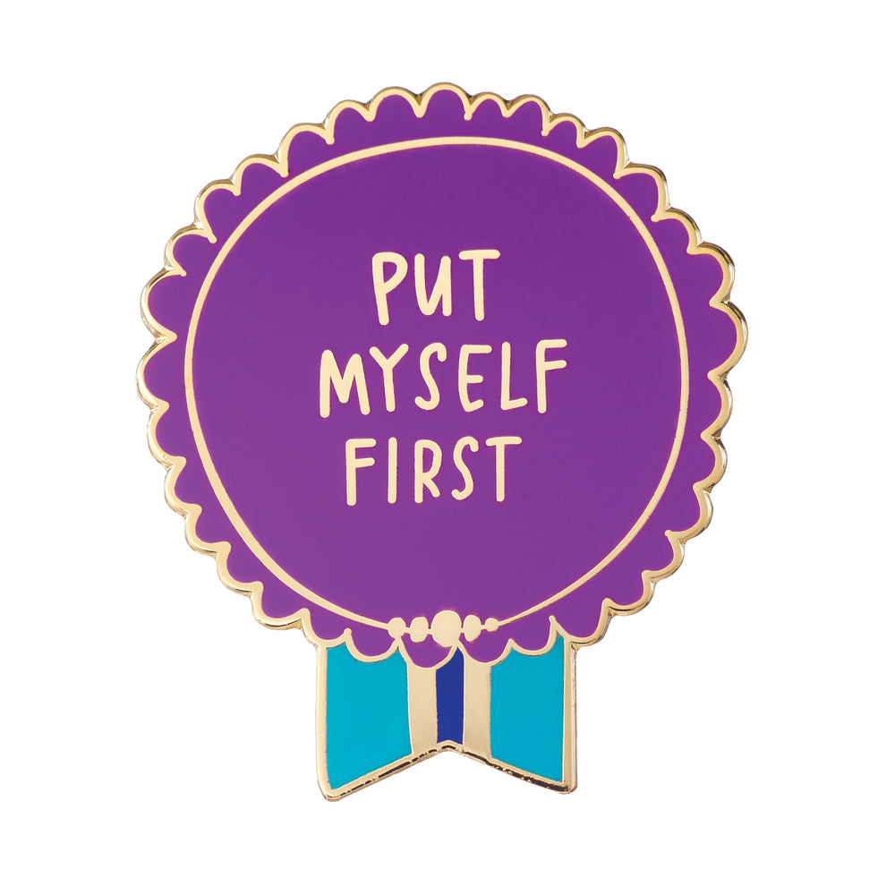Put Myself First Everyday Bravery Enamel Pin