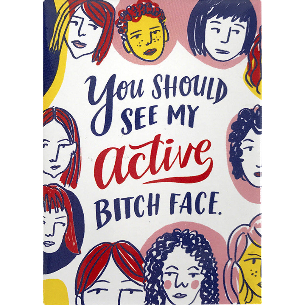 Active Bitch Face Magnet