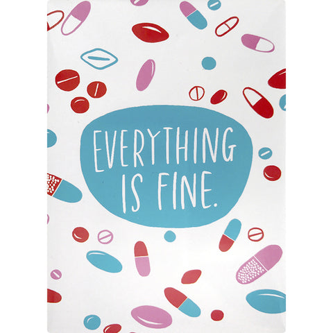 Everything Is Fine Magnet