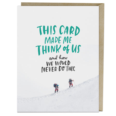 Emily McDowell We Would Never Card
