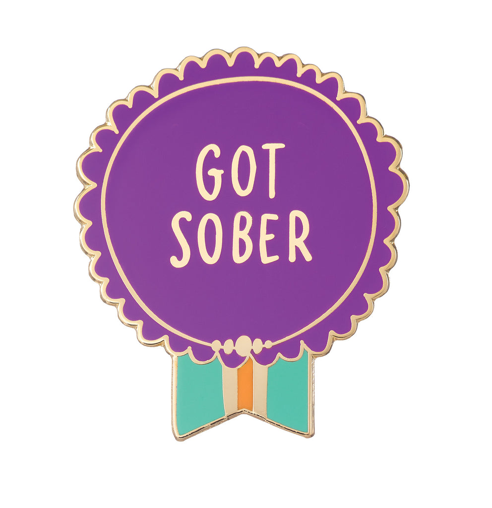 Got Sober Everyday Bravery Enamel Pin