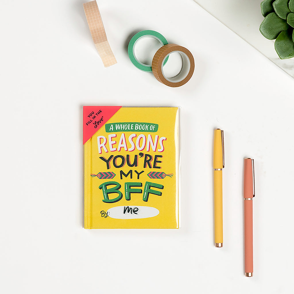 Reasons You're My BFF Fill in the Love® Book