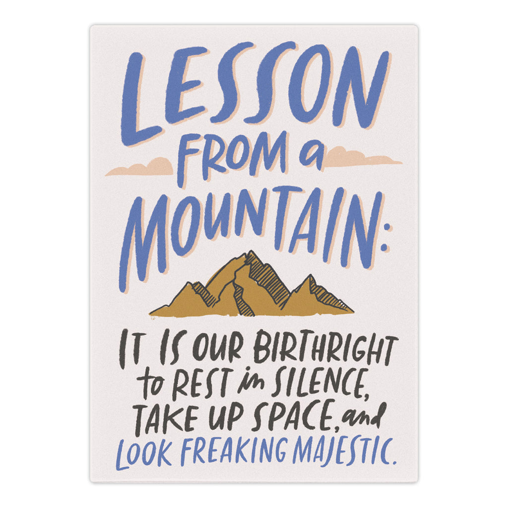 Lesson From a Mountain Magnet