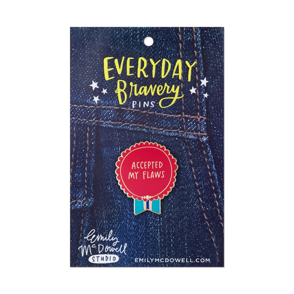 Accepted My Flaws Everyday Bravery Pins