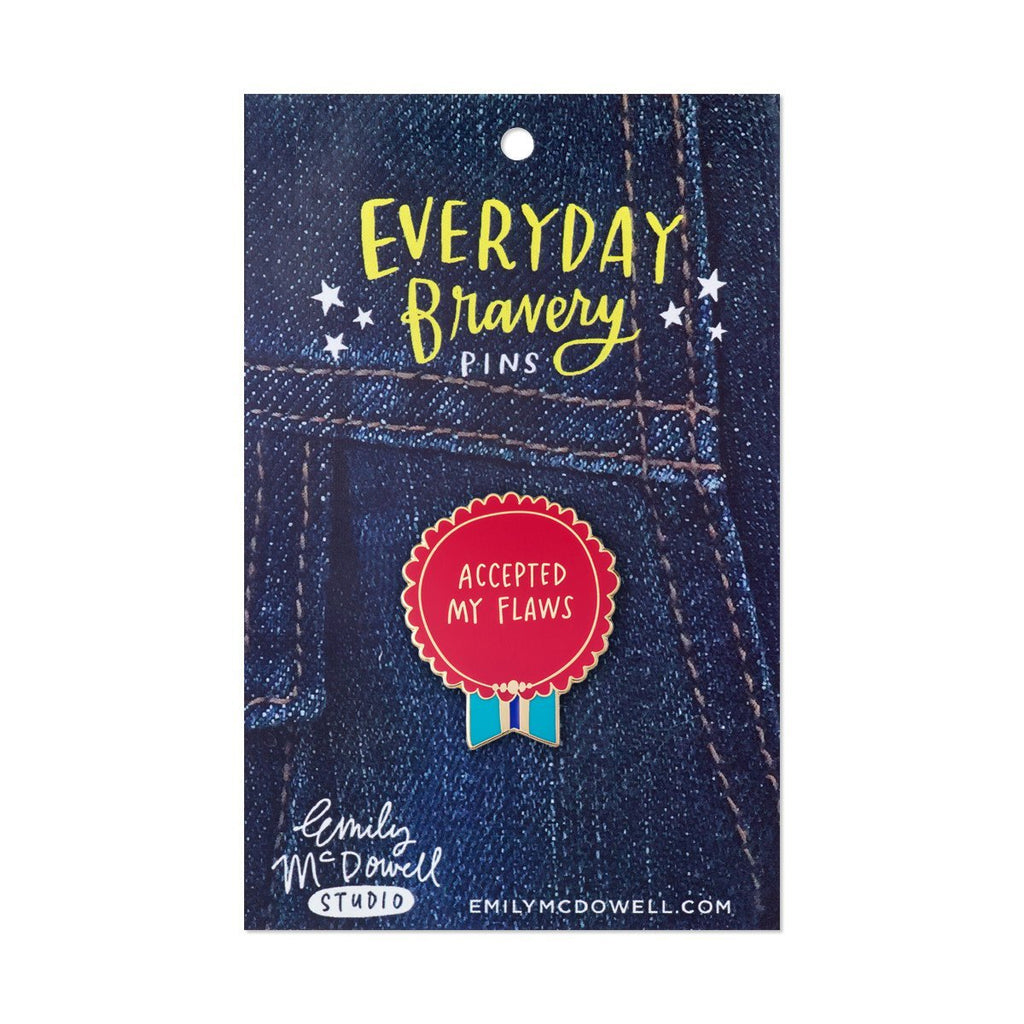 Accepted My Flaws Everyday Bravery Enamel Pin