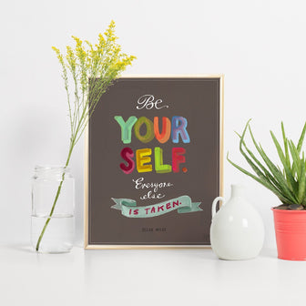 11 x 14 Be Yourself Print