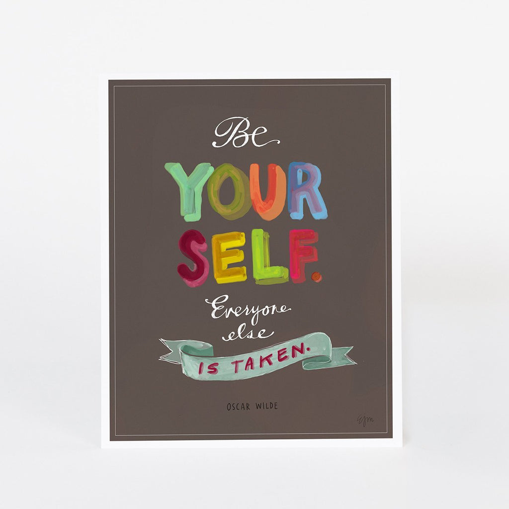 """Be Yourself"" Print: 11 x 14"