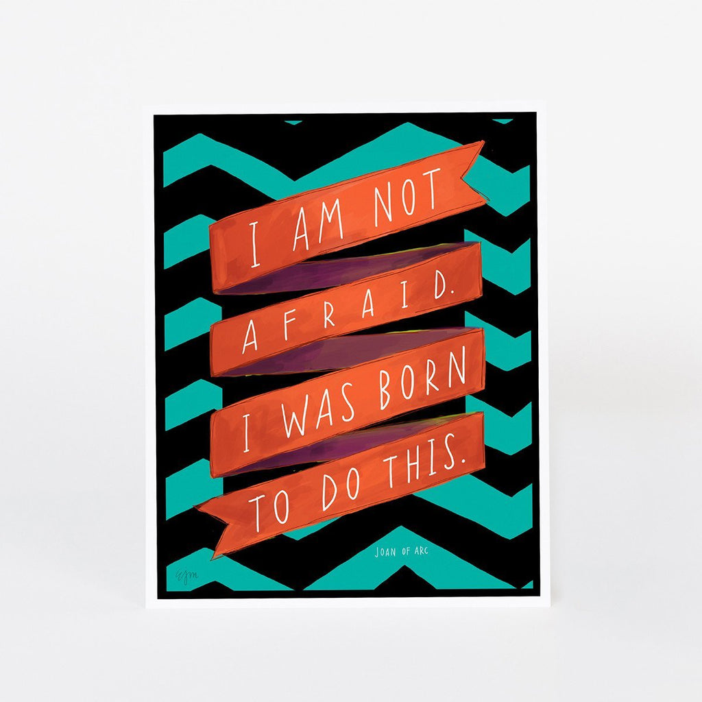 """Born To Do This"" Print: 11 x 14"