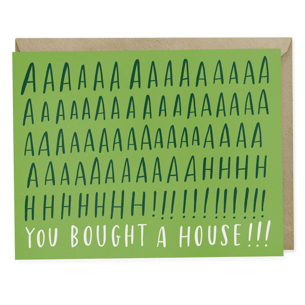 Aaaaaahhh! You Bought a House! Card