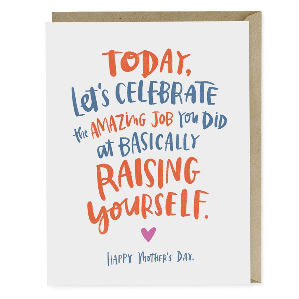 Emily McDowell Raising Yourself Mother's Day Card