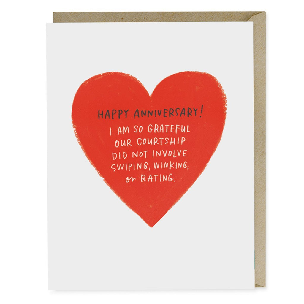 Anniversary card reads: Happy Anniversary! I am so grateful our courtship did not involve swiping, winking, or rating.