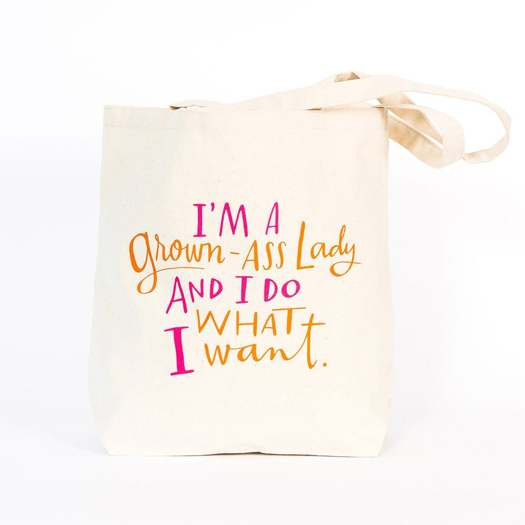 Canvas tote bag reads: I'm a Grown-Ass lady and I do what I want.