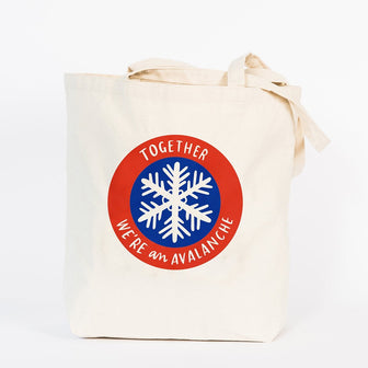 Together We're an Avalanche Tote Bag