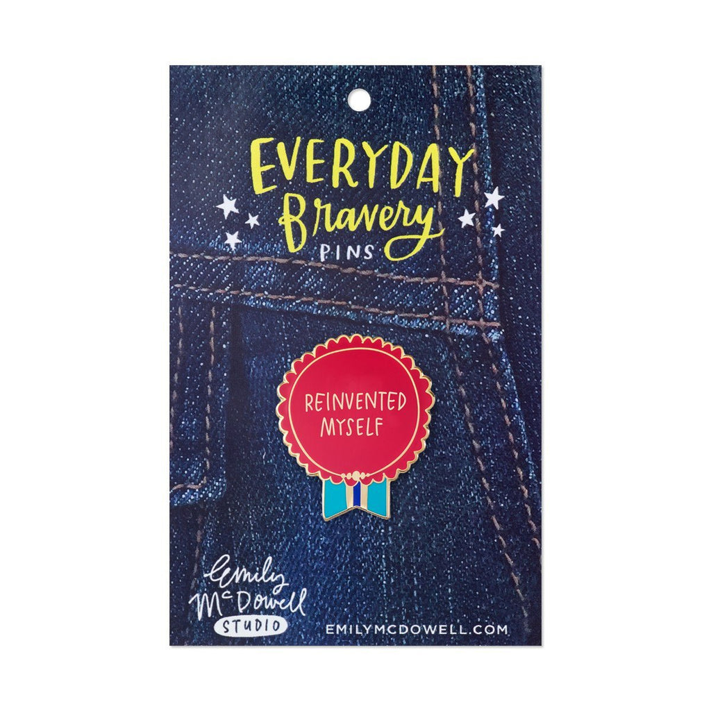 Red Reinvented Myself Everyday Bravery Pin on backing