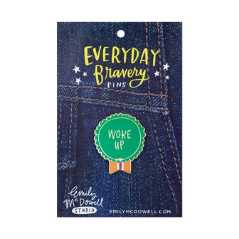 Woke Up Everyday Bravery Pins
