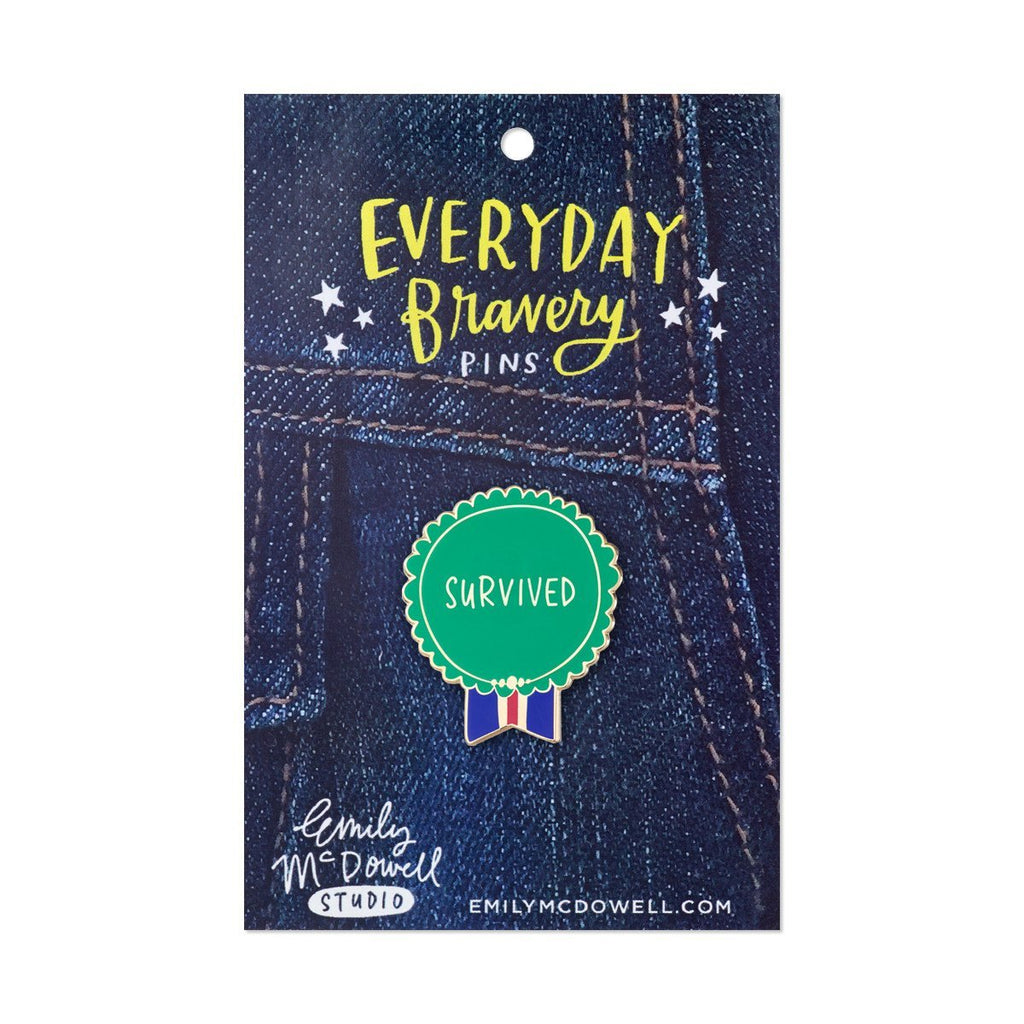 Green Survived Everyday Bravery Pin on backing