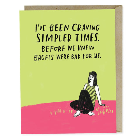 Emily McDowell Simpler Times Bagels Card