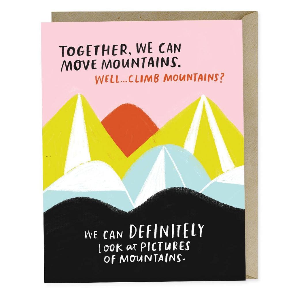 Emily McDowell Move Mountains Card