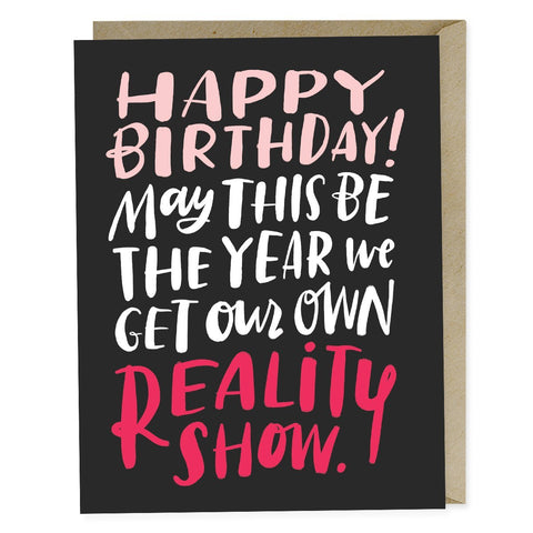 Emily McDowell Reality Show Birthday Card