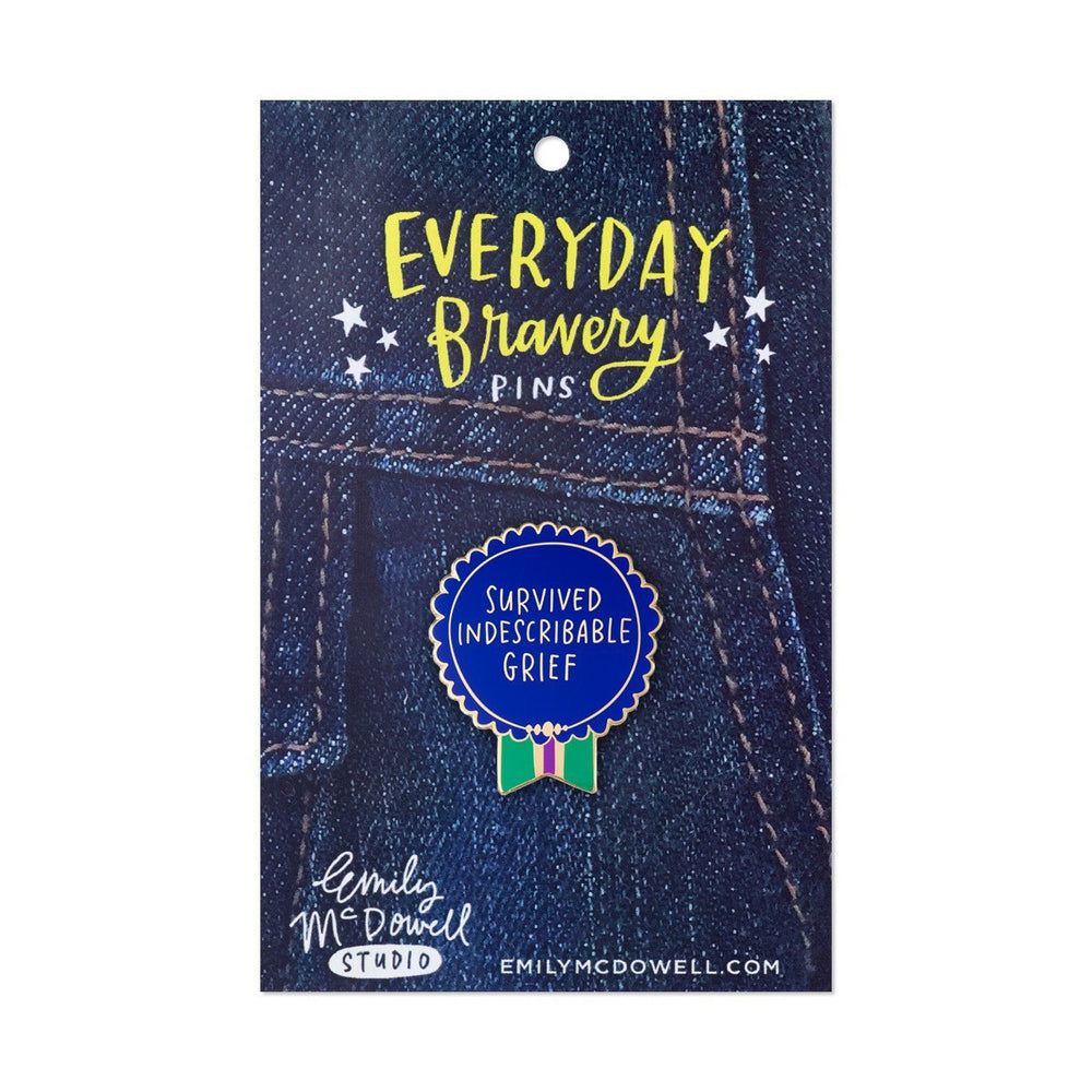 Survived Indescribable Grief Everyday Bravery Enamel Pin