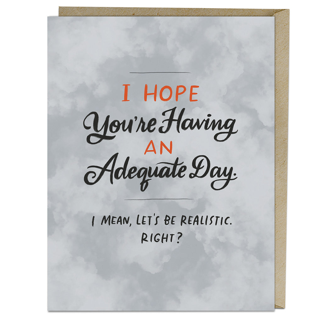 Emily McDowell & Friends Adequate Day Card