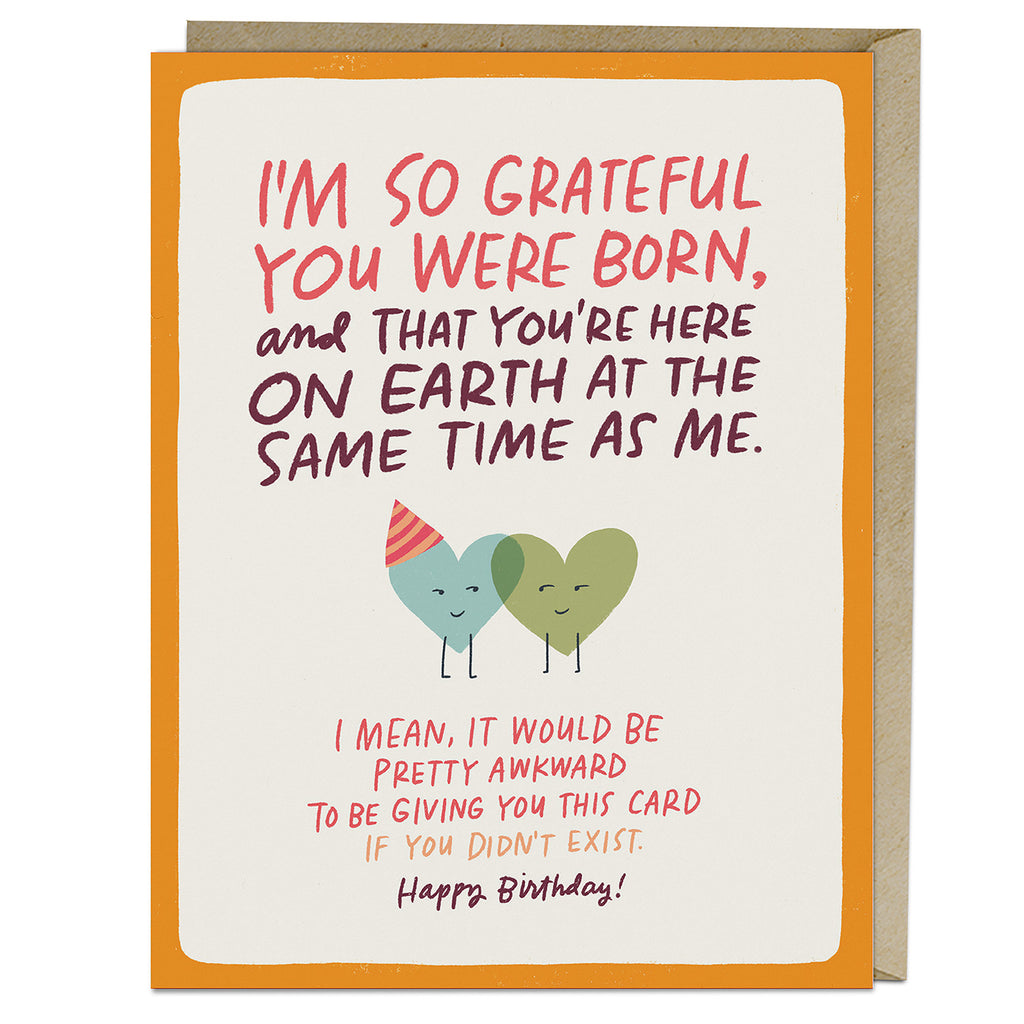 Emily McDowell & Friends Grateful You Were Born Birthday Card