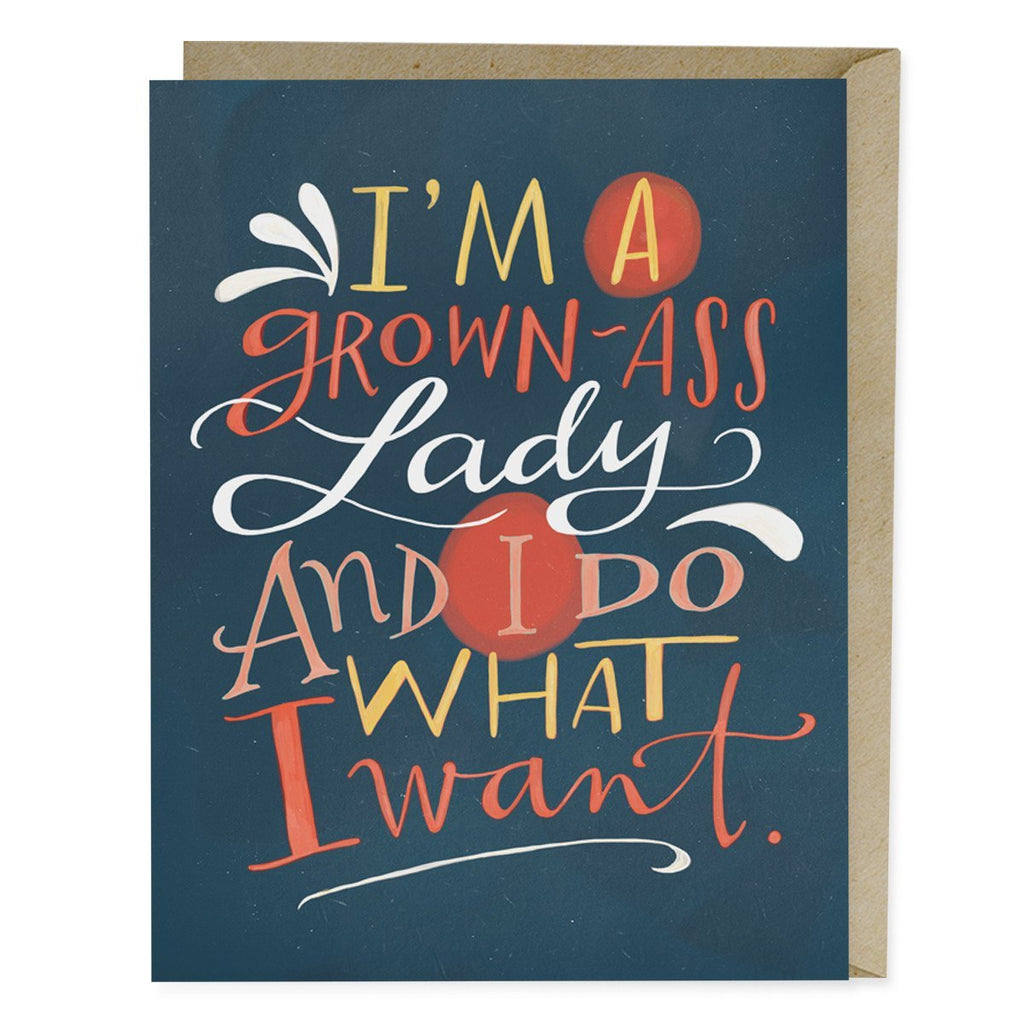 card reads: I'm a grown-ass lady and I do what I want