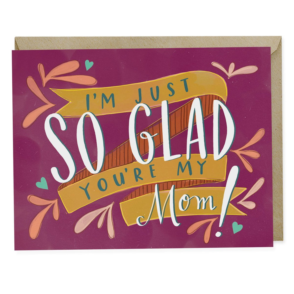 Emily McDowell So Glad You're My Mom Mother's Day Card