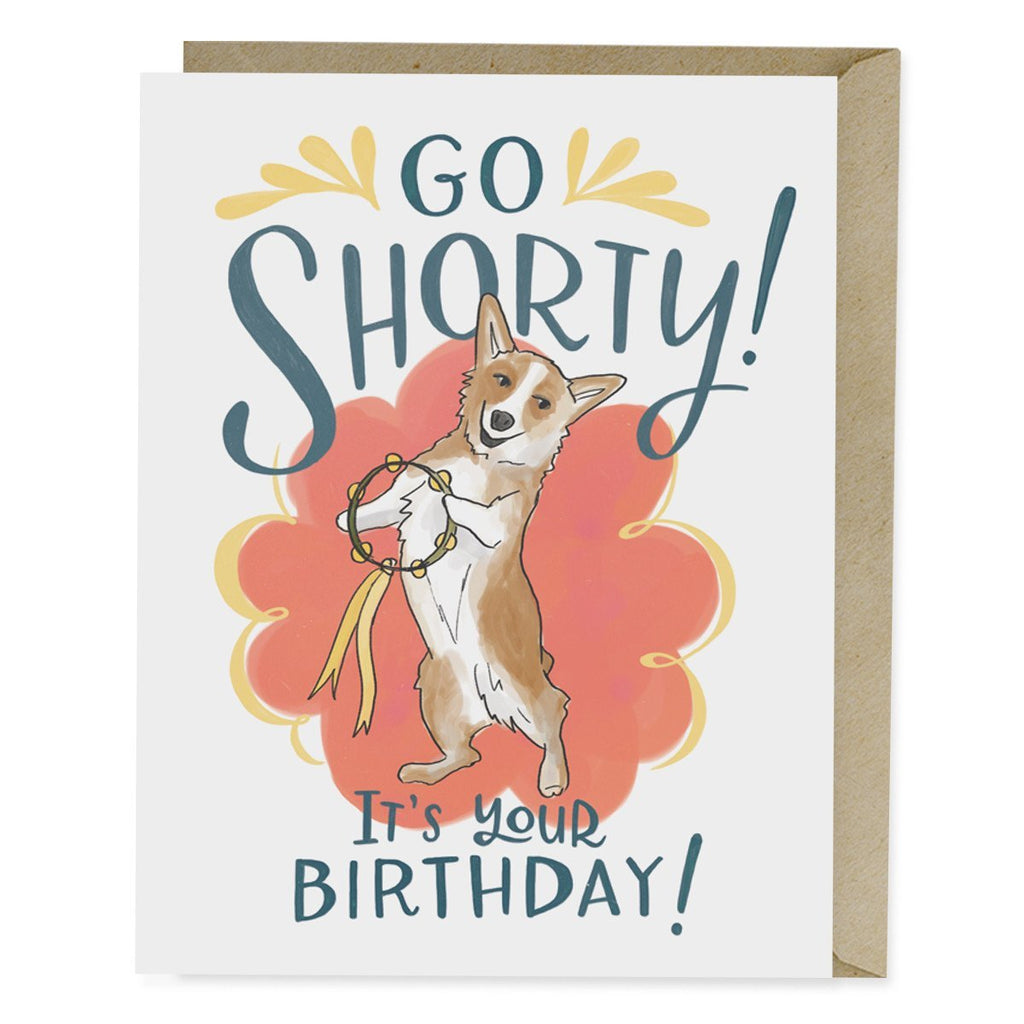 Go Shorty Corgi Dog Birthday Card