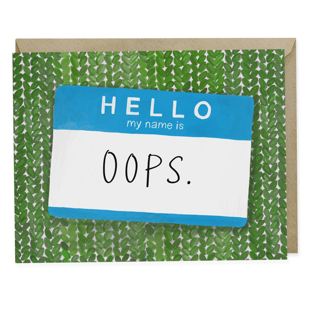 Hello My Name Is Oops Apology Card