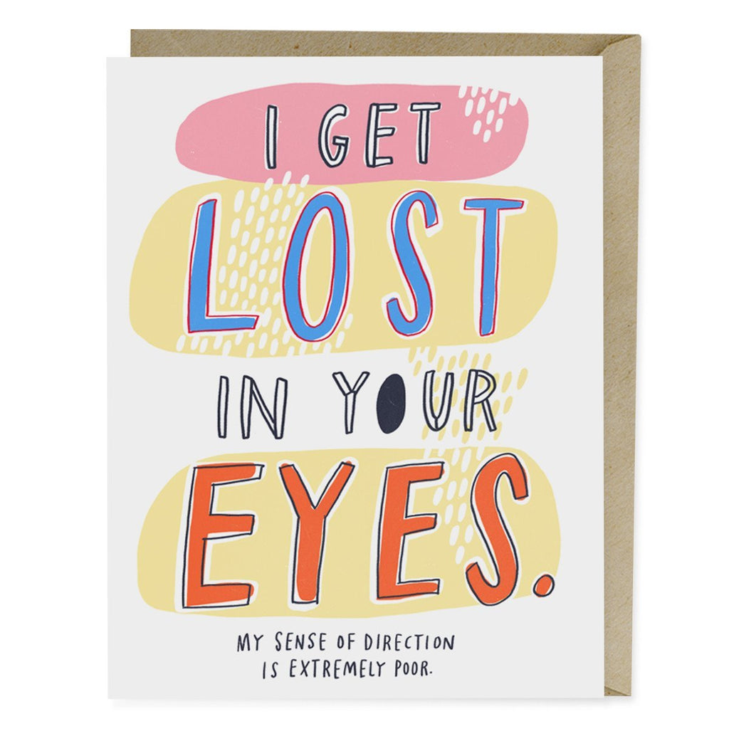 I Get Lost In Your Eyes Card
