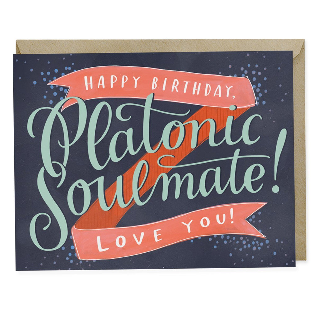 Emily McDowell Platonic Soulmate Birthday Card