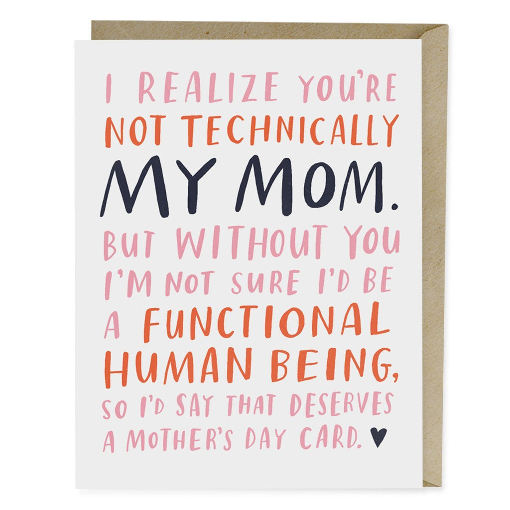 Not Technically My Mom Mothers Day Card Emily Mcdowell Studio
