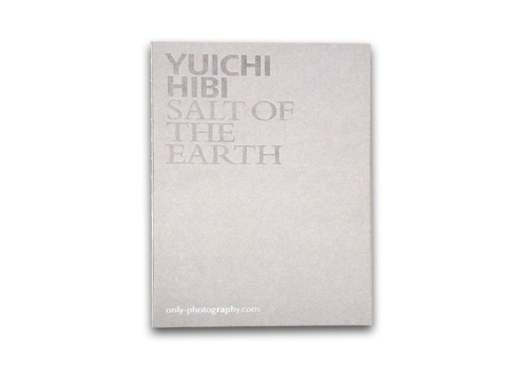 日比遊一 | Salt of the Earth by Yuichi Hibi