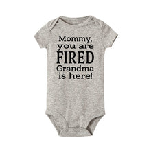 Load image into Gallery viewer, Mommy You Are Fired Grandma Is Here Newborn Cute Baby Clothing Baby Bodysuits Jumpsuit Casual Onesie Wear