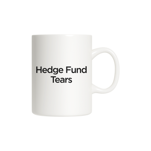 Hedge Fund Tears Mug