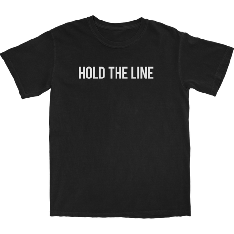 HOLD THE LINE T SHIRT