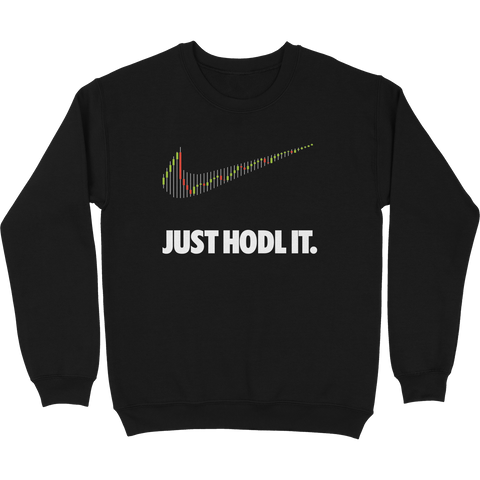 Just Hodl It Crewneck