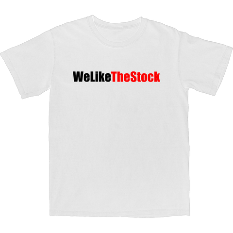We Like The Stock T Shirt