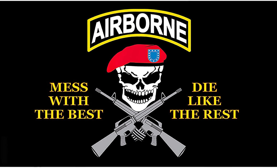 3x5ft Flag - US ARMY Airborne (Mess With The Best, Die Like The Rest)