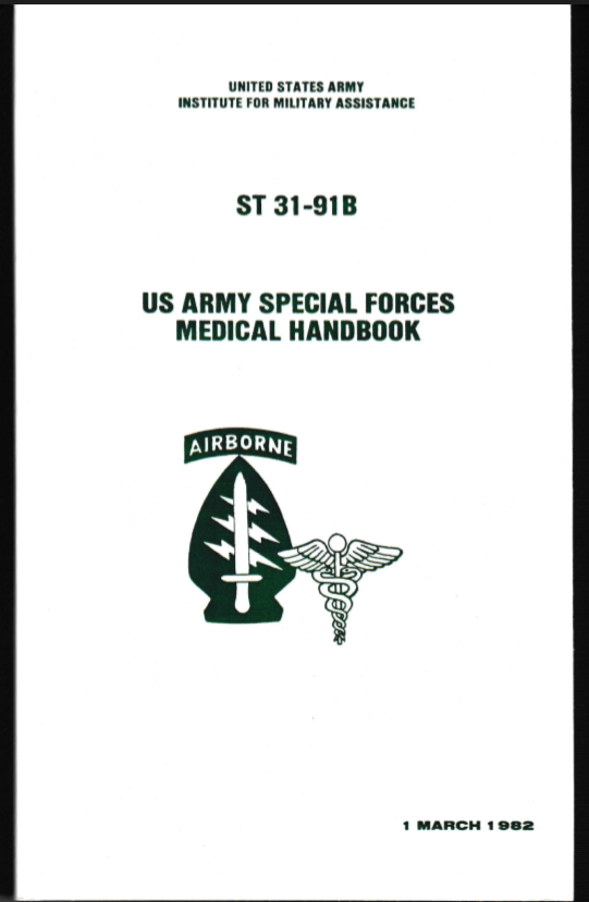 US ARMY Special Forces ST31-91B Medical Handbook
