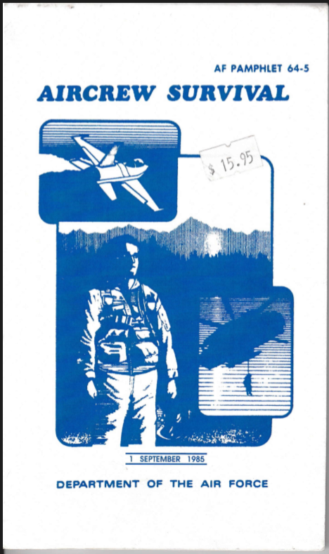 US AIRFORCE Pamphlet 64-5 Air Crew Survival Manual
