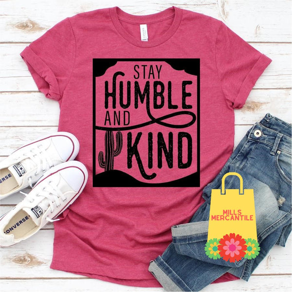 Stay Humble and Kind Tee with Cactus