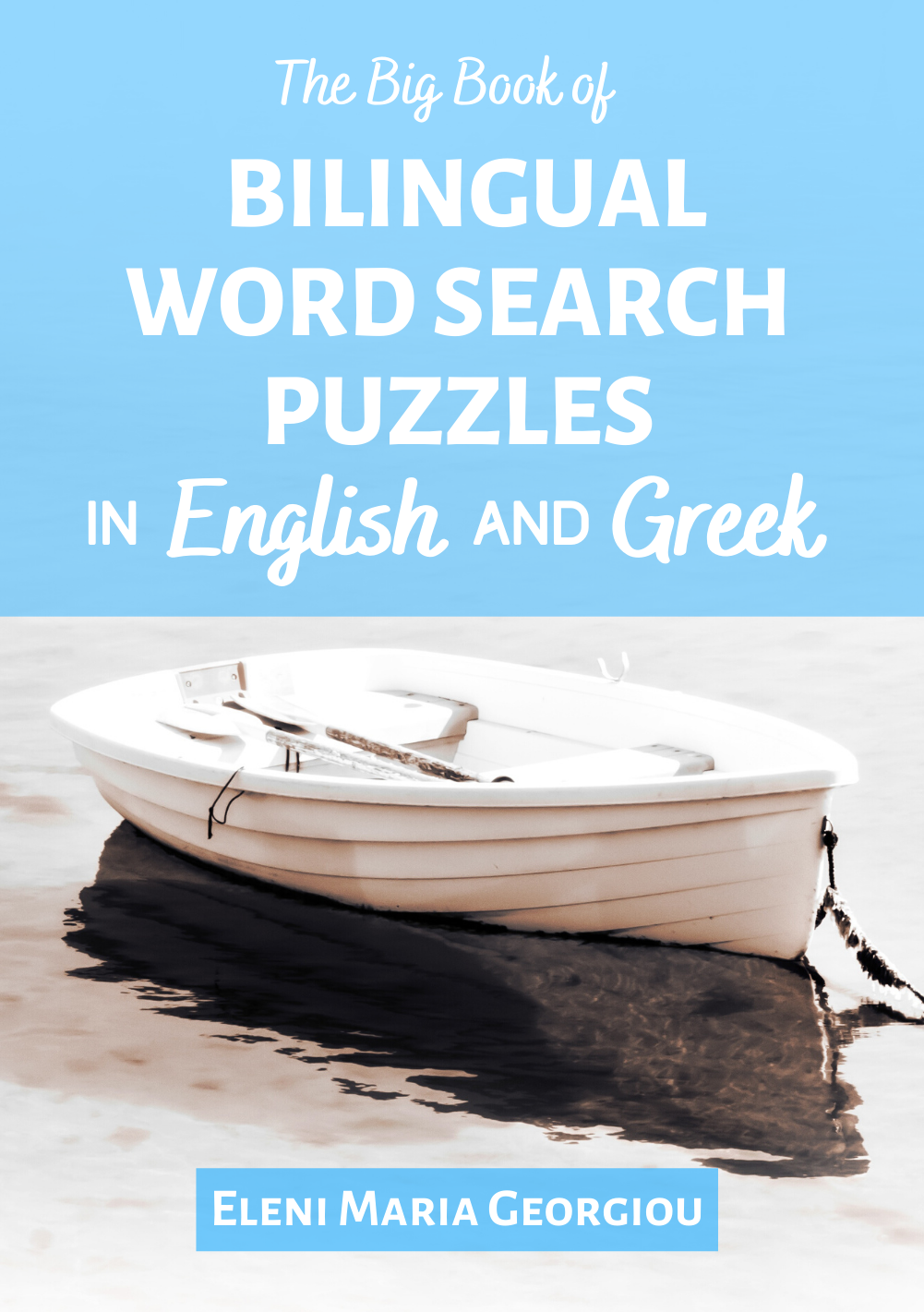 The Big Book of Bilingual Word Search Puzzles in English and Greek