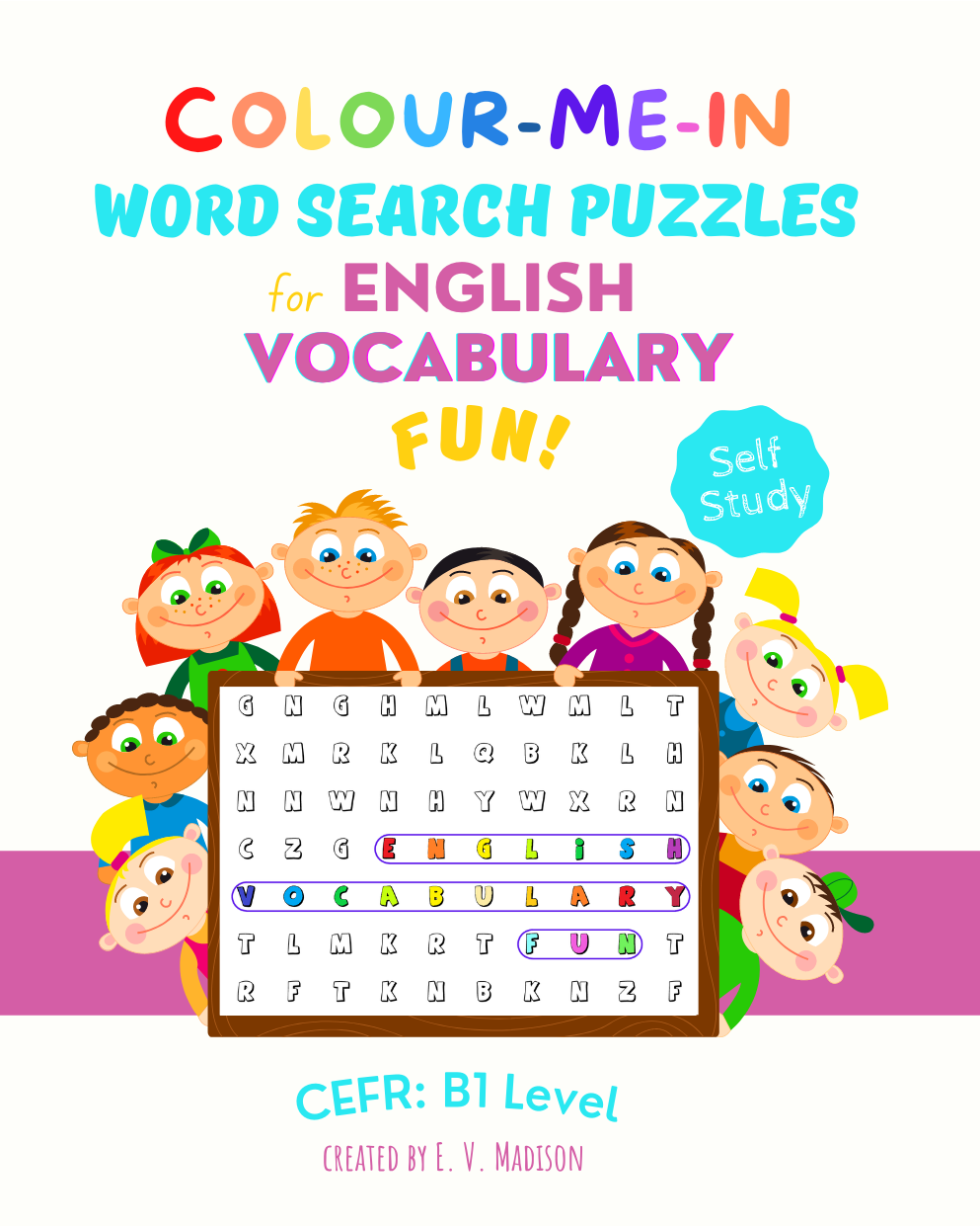 Colour-Me-In Word Search Puzzles for English Vocabulary Fun! B1 Level