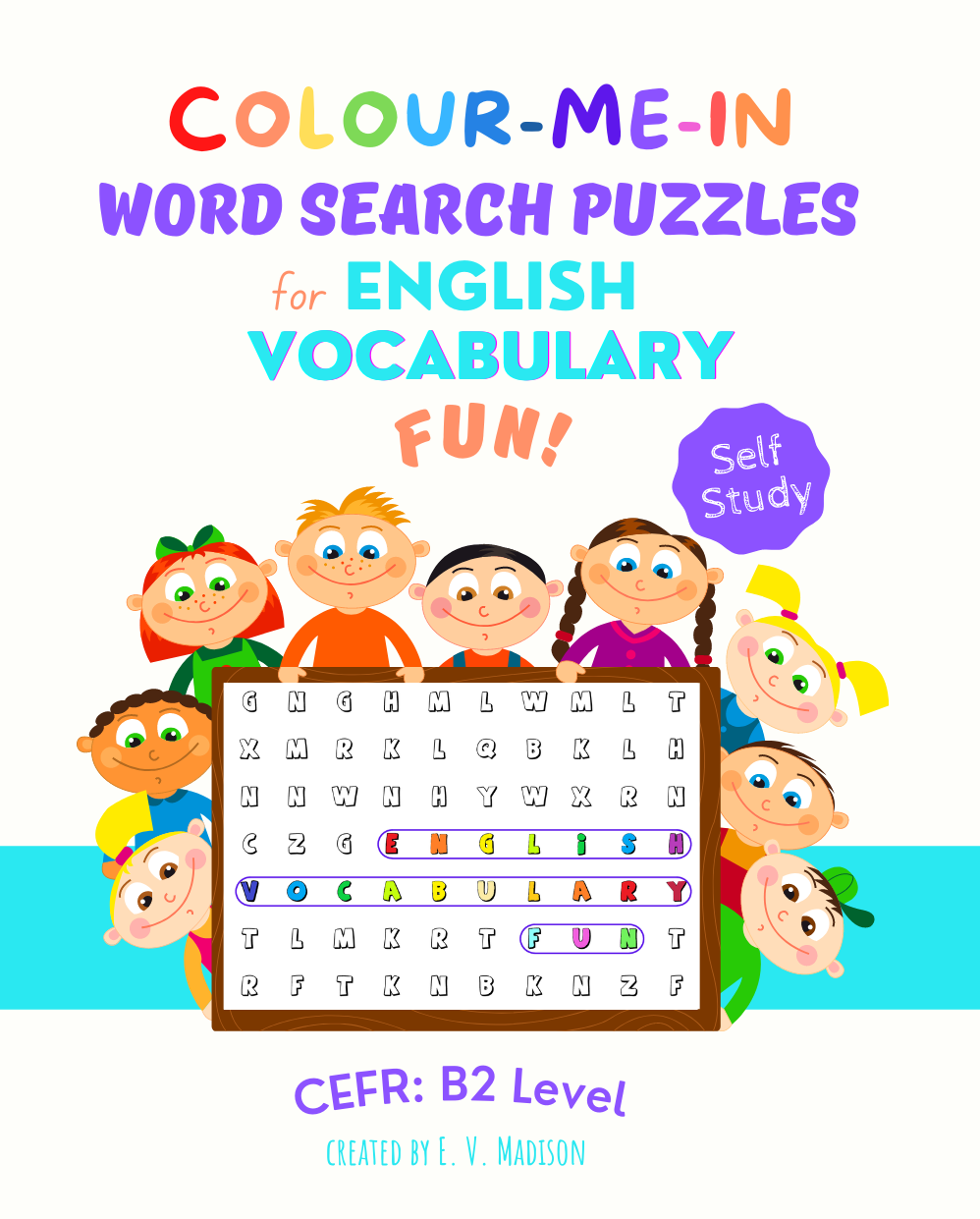 Colour-Me-In Word Search Puzzles for English Vocabulary Fun! B2 Level