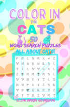 Load image into Gallery viewer, Color in the CATS: 50 Word Search Puzzles All About Cats!
