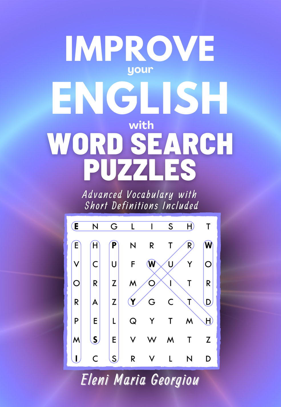 Improve your English with Word Search Puzzles: Advanced Vocabulary